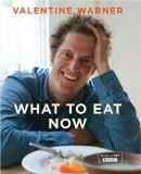 Cover of What to Eat Now